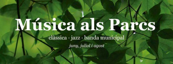 """""""Música als Parcs"""""""