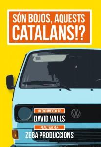 Son bojos aquests catalans?