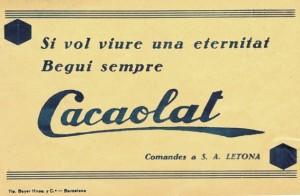 Jedno z pierwszych haseł reklamowych napoju Cacaolat.