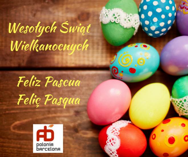 Wesołych Świąt WielkanocnychFeliz PascuaFeliç Pasqua