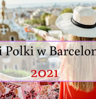 Dni Polki w Barcelonie 2021